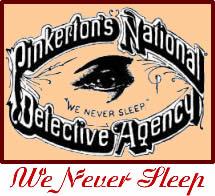 1850. Pinkerton National Detective Agency. We never sleep.jpg